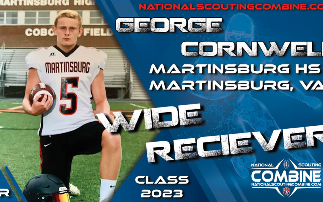 National Scouting Combine Prospect George Cornwell, WR from Martinsburg High School