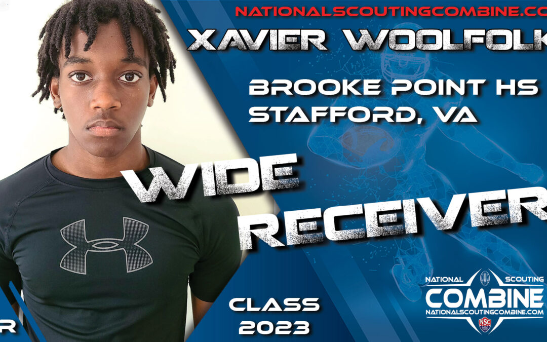 National Scouting Combine Prospect Xavier Woolfolk, WR from Brooke Point High School