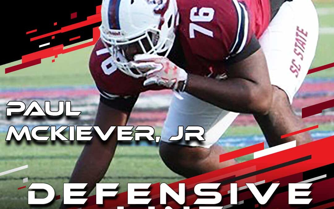 2021 NSC: Paul McKiever, OG/DT from South Carolina State