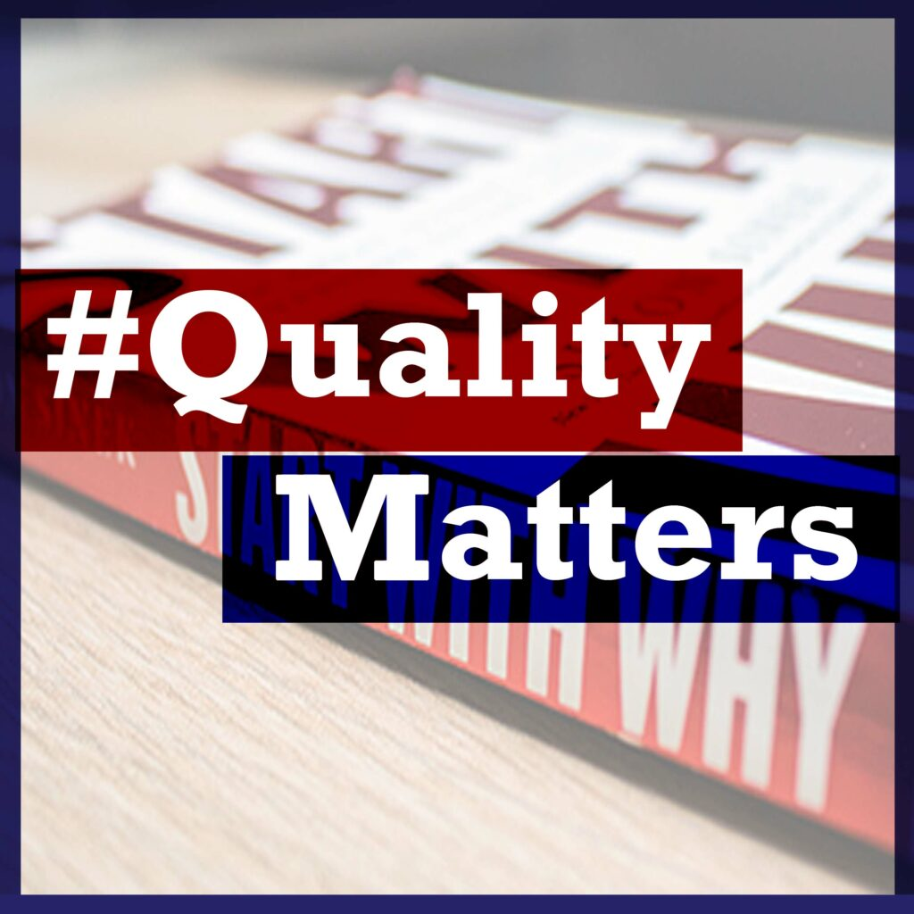 Ep 9 – Simon Sinek's Start with Why & its Impact on Quality Management
