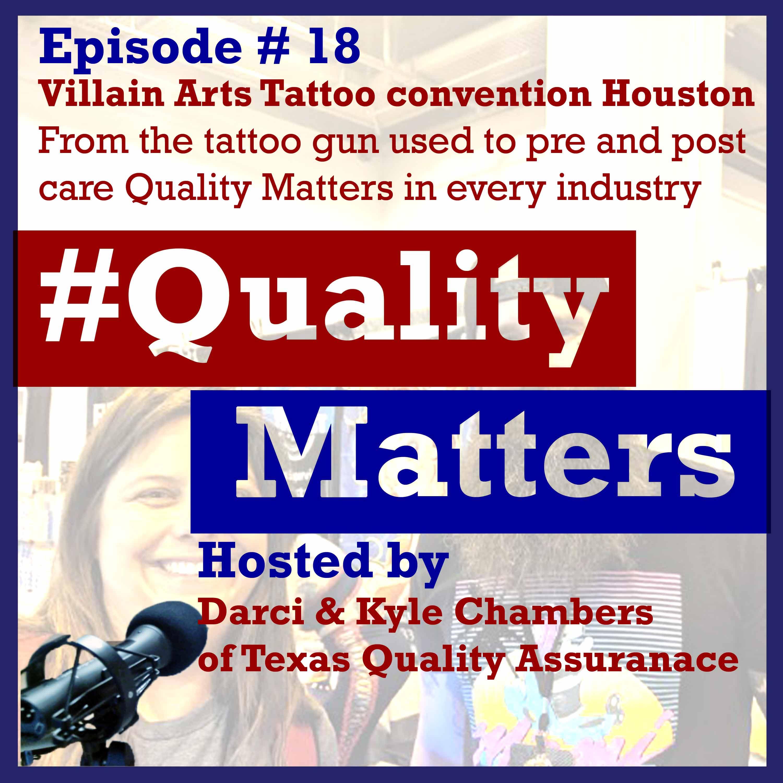 Ep 18  -Villain Arts Tattoo convention Houston