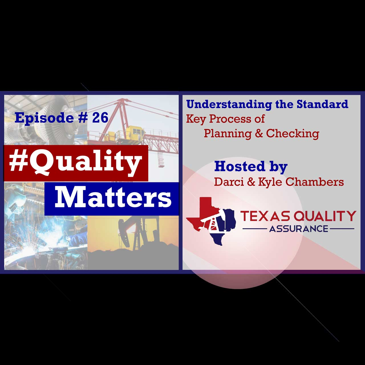 Ep 26 – Key Processes – Quality Planning & Checking