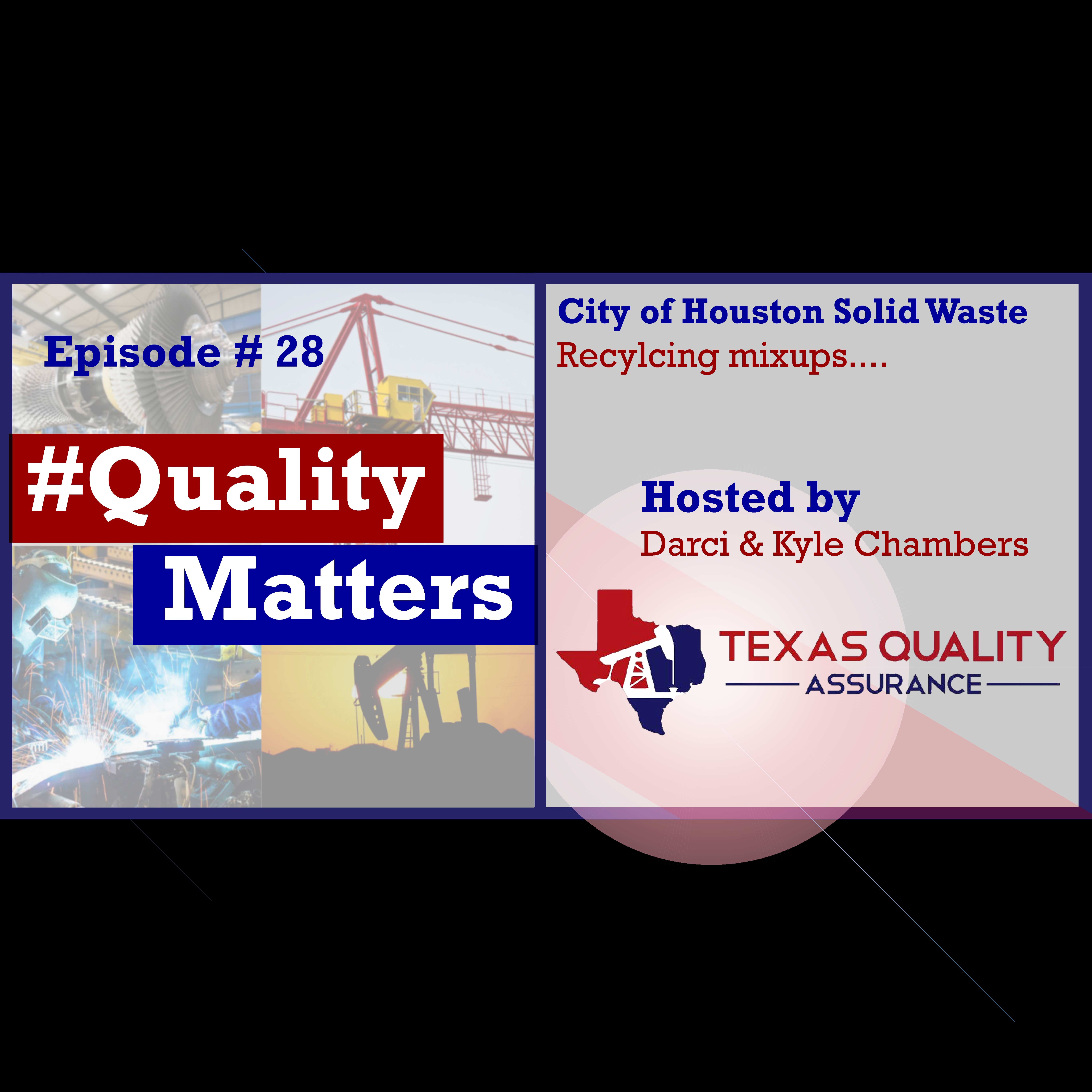 Ep 28  -City of Houston not recycling recyclables