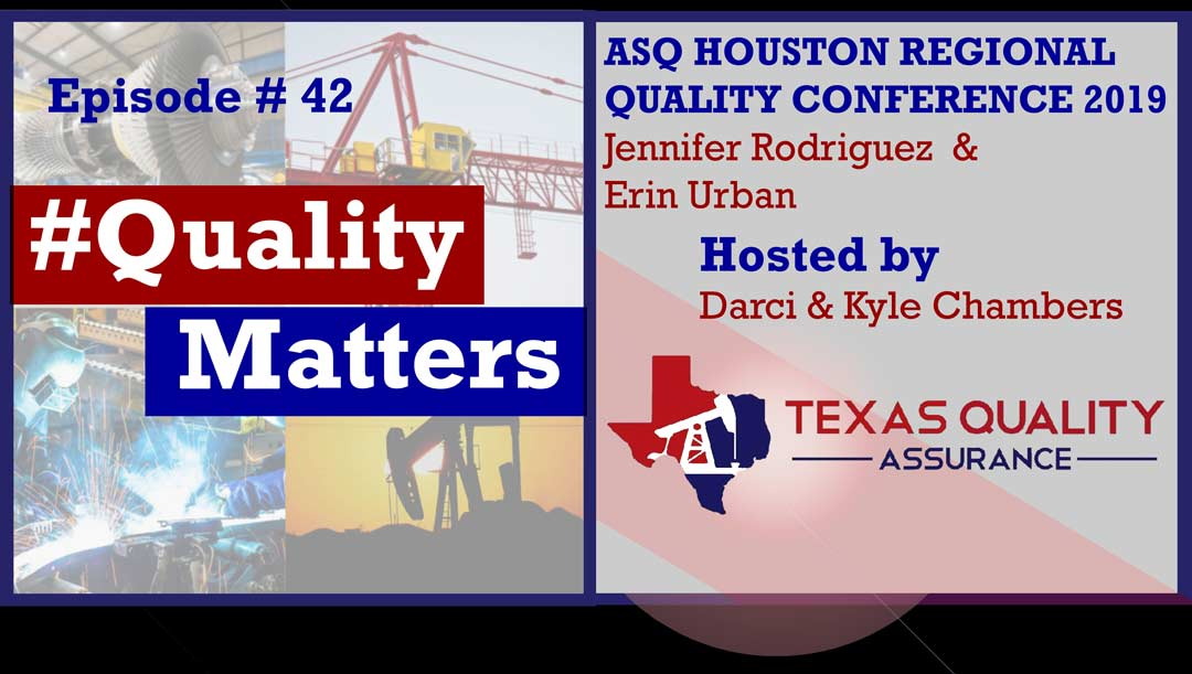 Episode 0042 - ASQ Houston Area Quality Conference