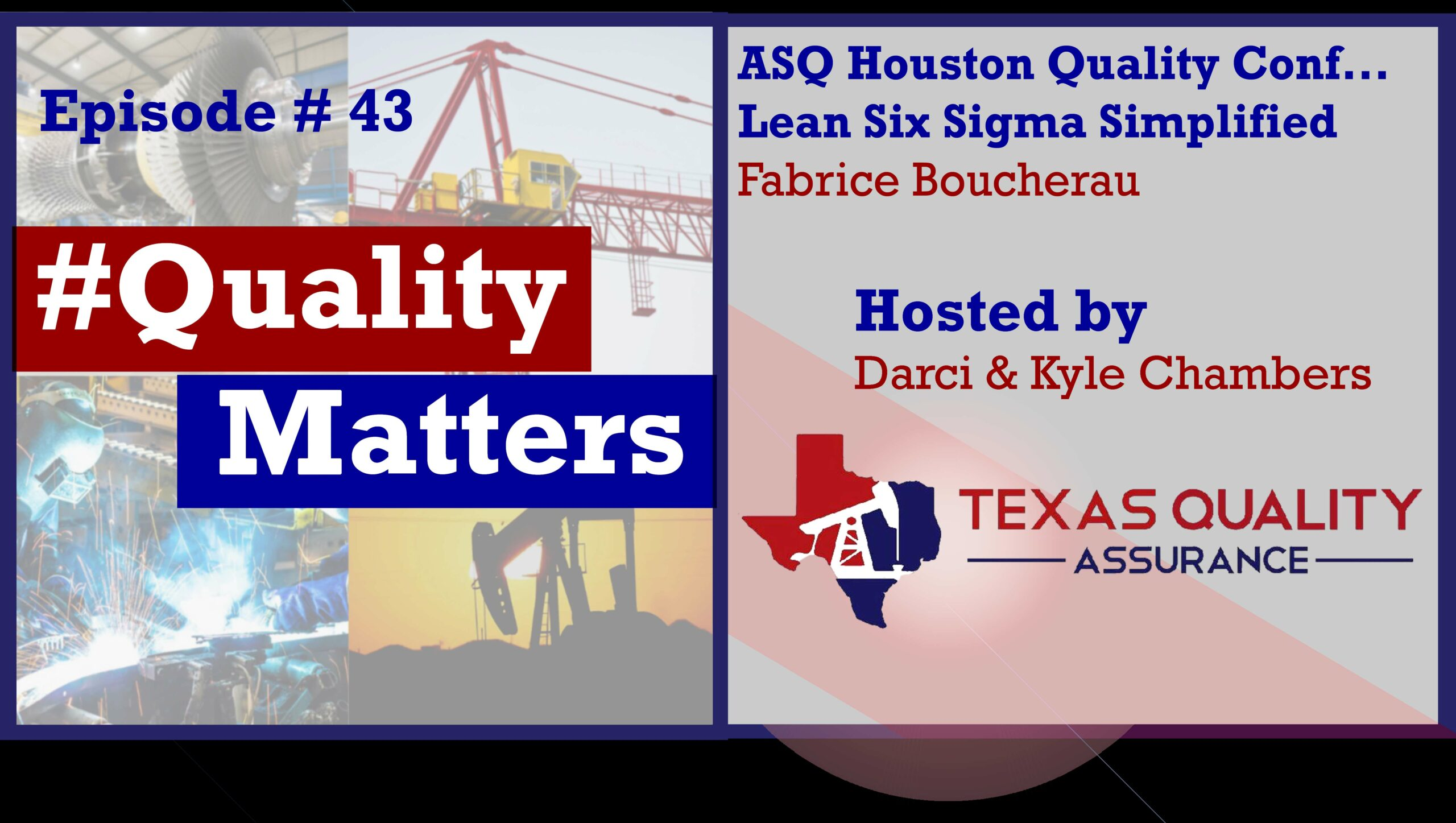 Ep 43 –  ASQ Houston – Fab and Simplified Lean Six Sigma