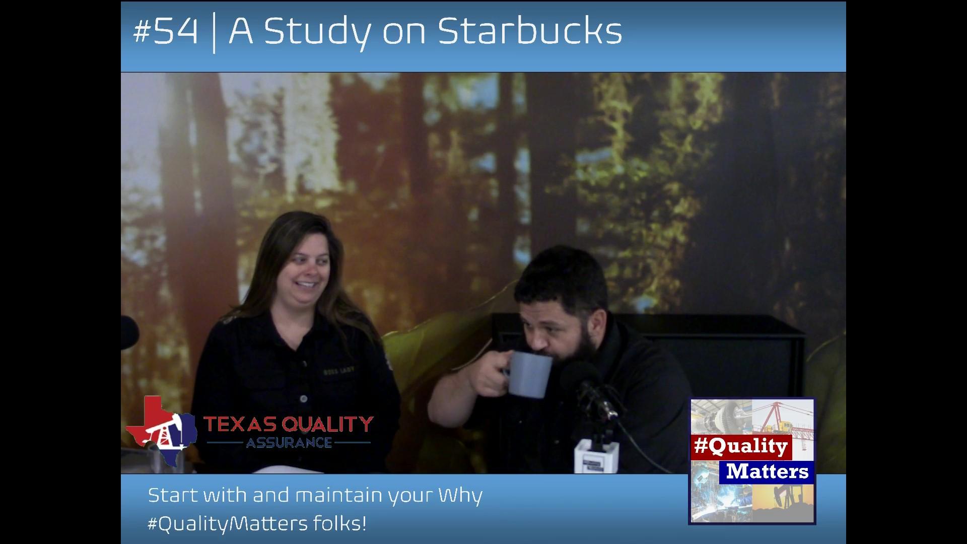 Ep 54 – A Study on Starbucks