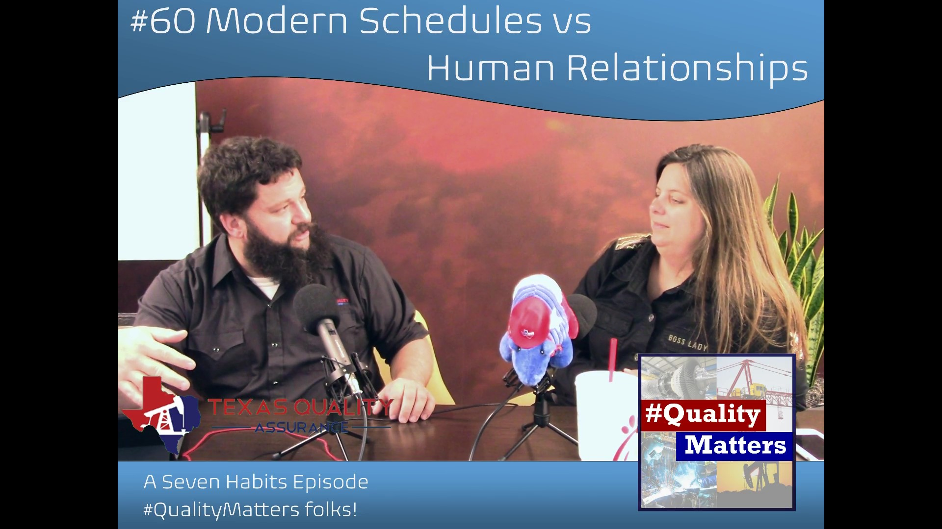 Ep 60 – Modern Schedules vs Human Relationships
