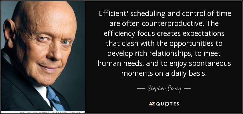 Stephen Covey Modern Schedules vs Human Relationships