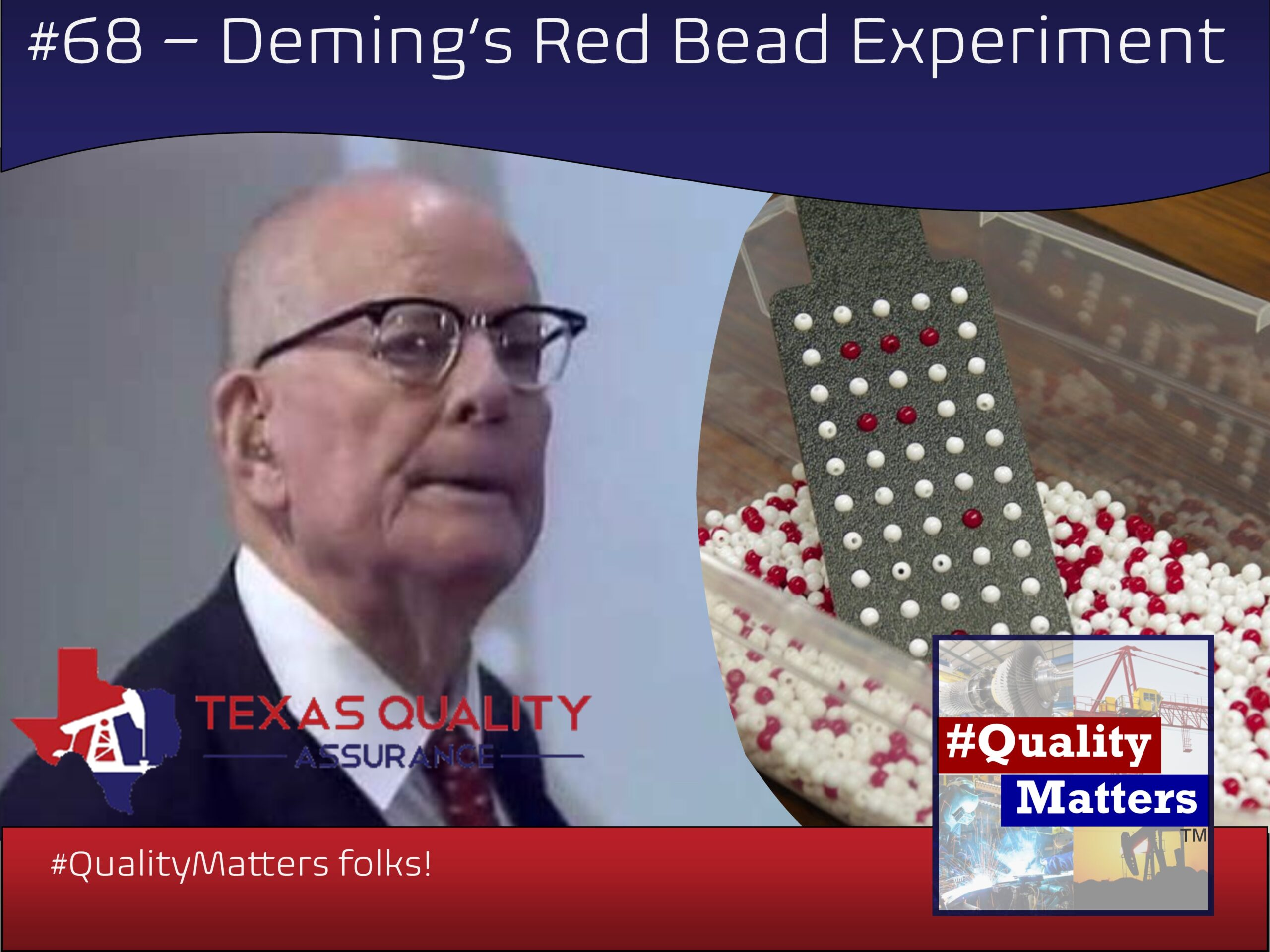Ep 68 – Deming's Red Bead Experiment