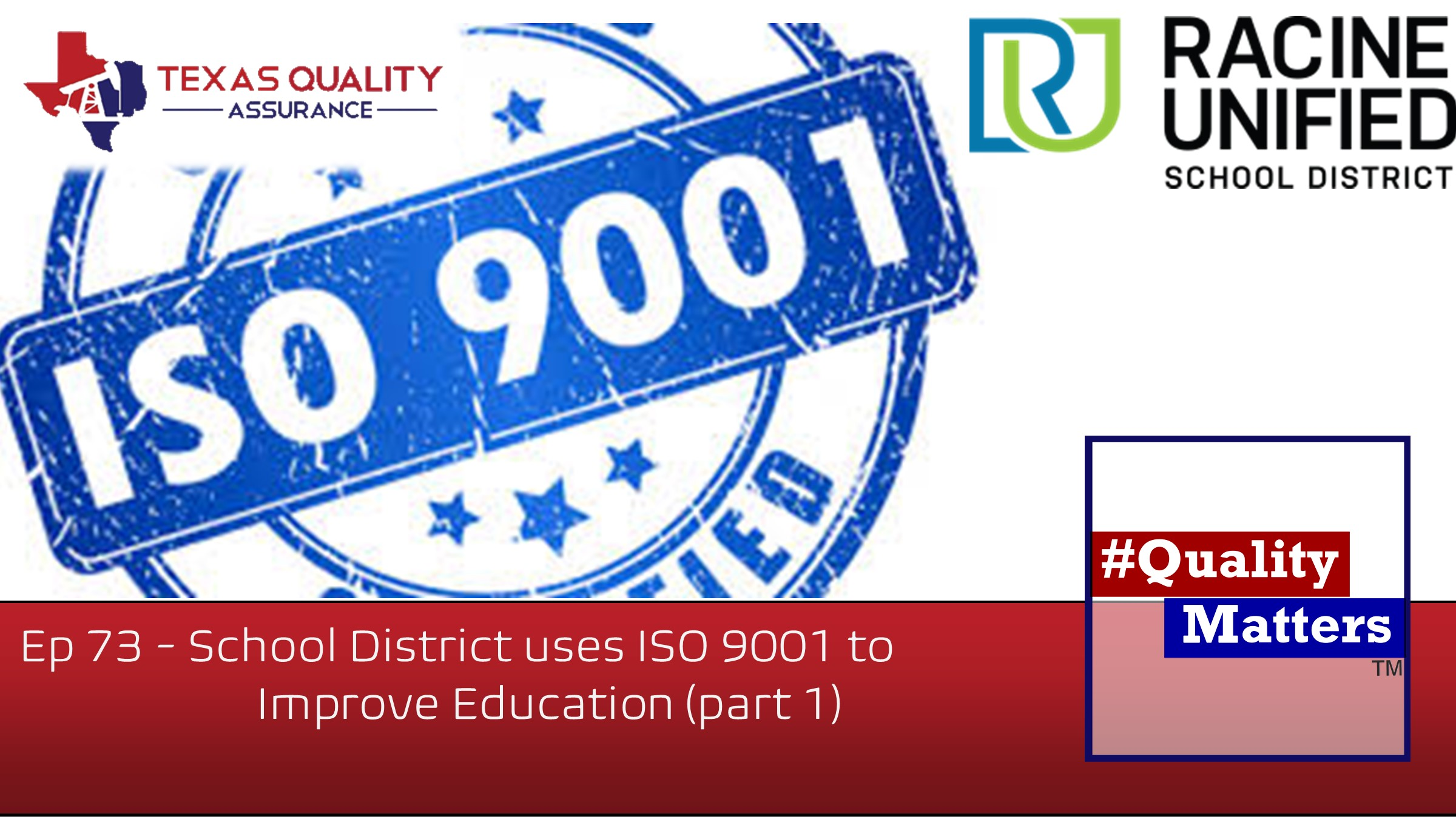 Ep 73 – School District uses ISO 9001 to Improve Education