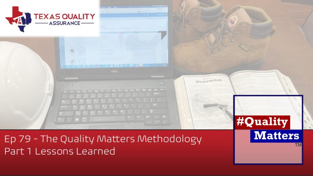 Ep 79 – The Quality Matters Methodology – Part 1 Lessons Learned