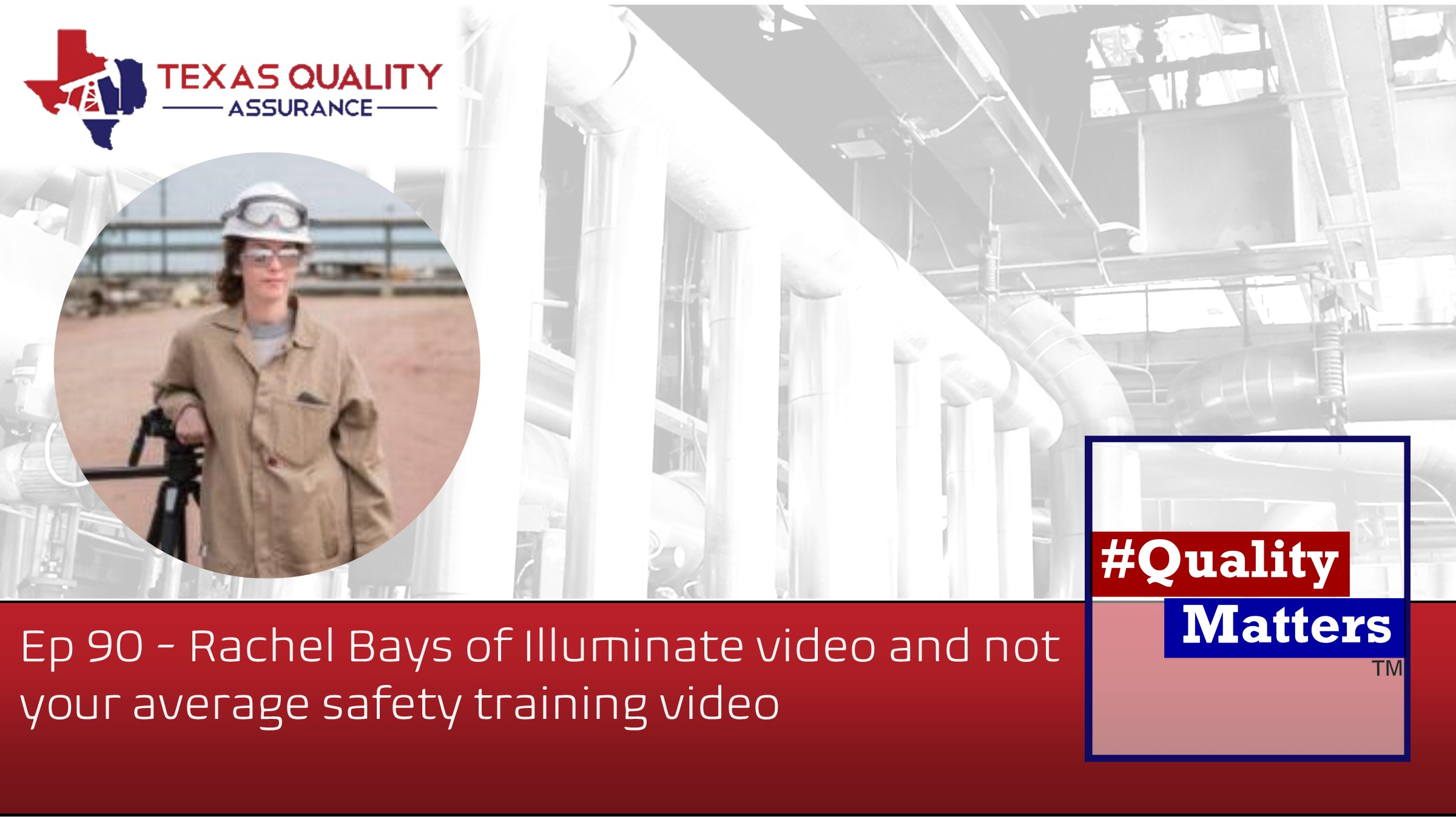 Ep 90 – Rachel Bays of Illuminate video and not your average safety training video