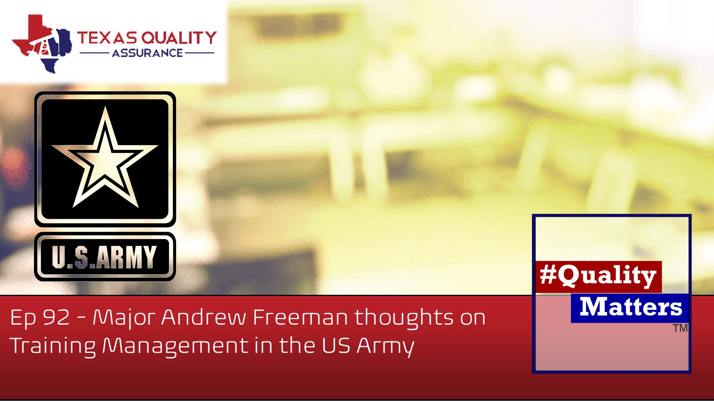 Ep 92 – Major Andrew Freeman thoughts on Training Management in the US Army