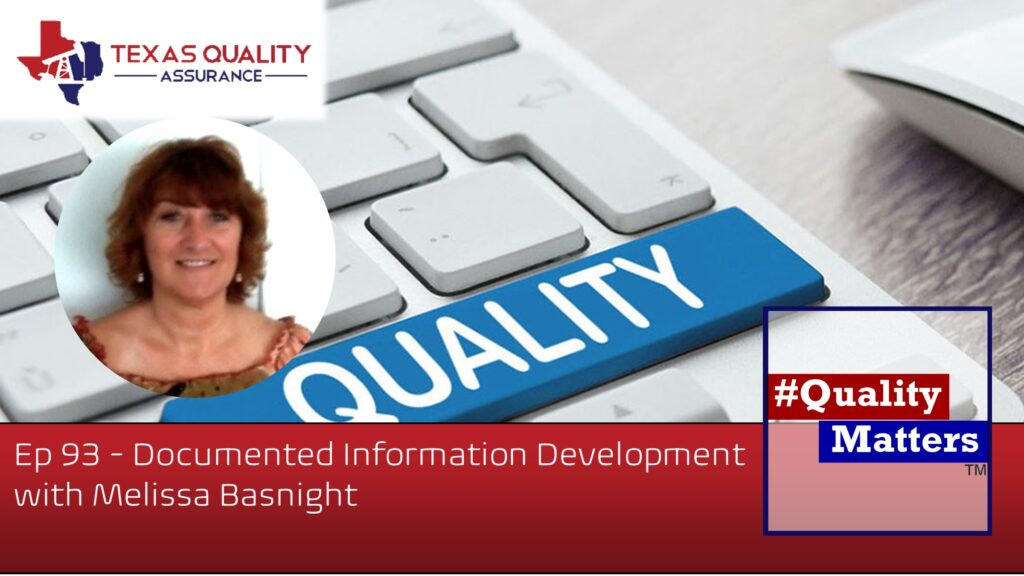 Ep 93 – Documented Information Development with Melissa Basnight