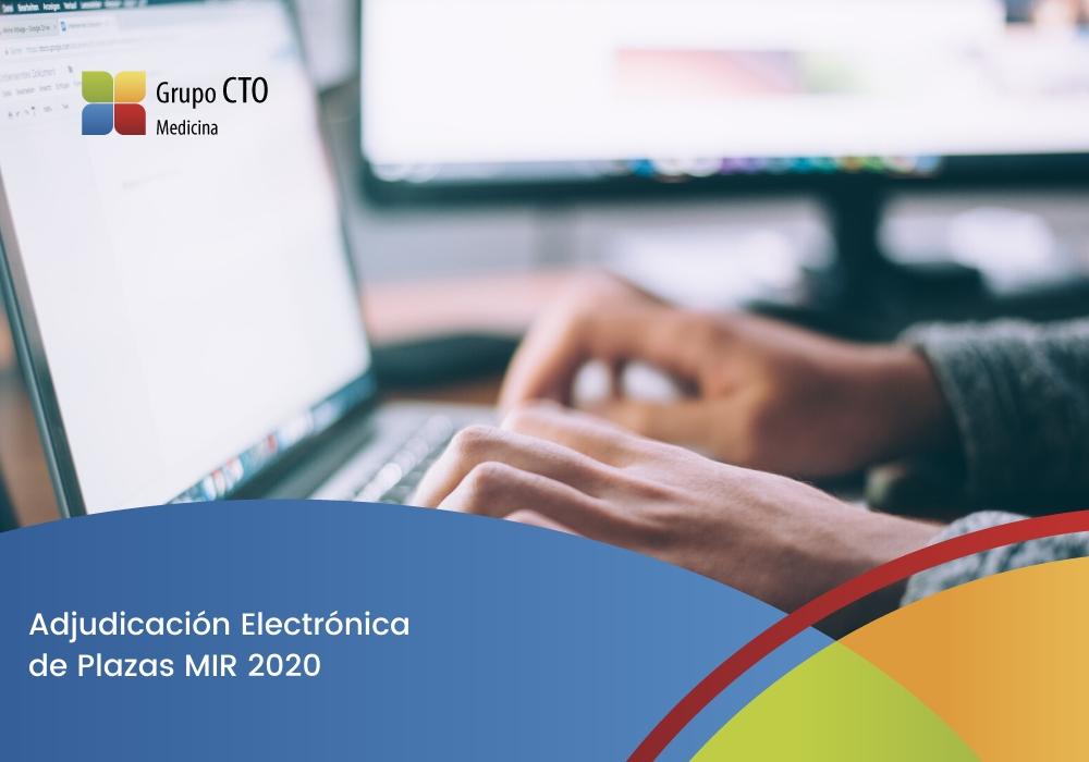Adjudicación Electrónica de Plazas MIR 2020