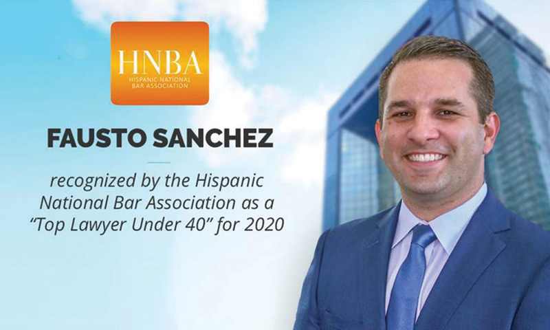 "Fausto Sanchez Honored As HNBA ""Top Lawyer Under 40"""