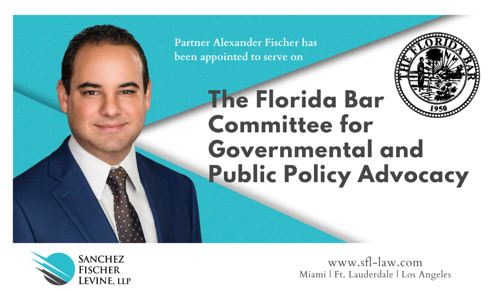 Partner Alexander Fischer has been appointed to a Florida Bar Committee