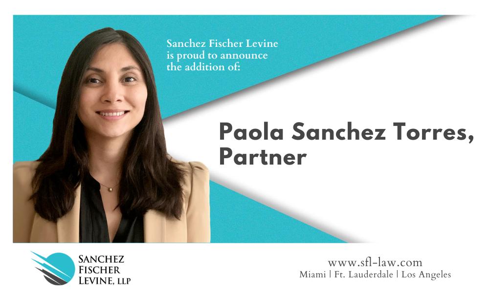 SFL Welcomes New Partner Paola Sanchez Torres