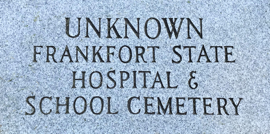 The unfortunate story of the Frankfort State Hospital School and Cemetery