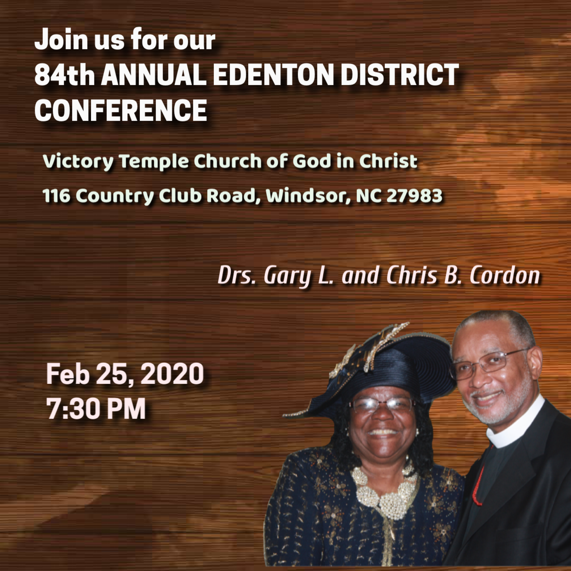84th Annual Edenton District Conference, Tuesday night - Dr Gary L Cordon Sr