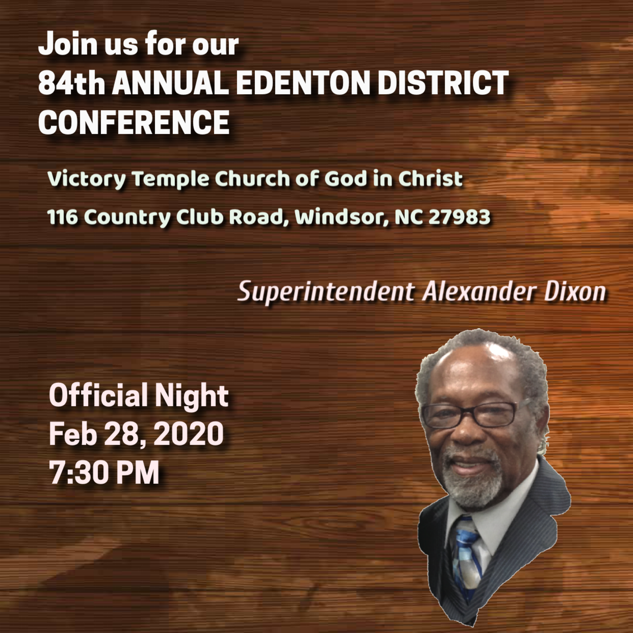 84th Annual Edenton District Conference, Official night, Superintendent Alexander Dixon
