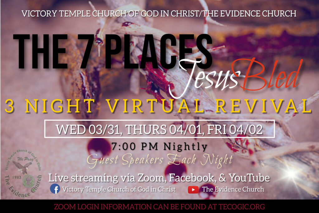The Seven Places Jesus Bled, Wednesday 03-31-21, Thursday 04-01-21, Friday04-02-21