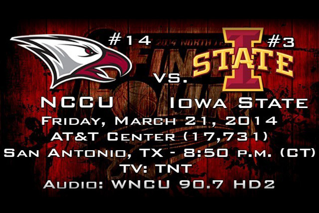 NCCU Takes On Iowa State In Second Round Of NCAA Tournament