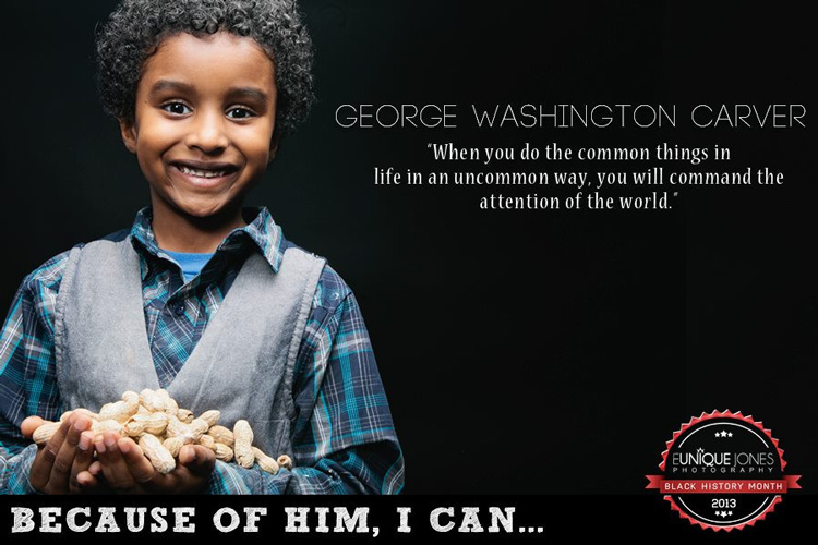 George Washington Carver: Because of Him, I Can