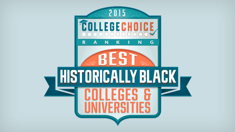 College Choice: 2015 Best HBCUs