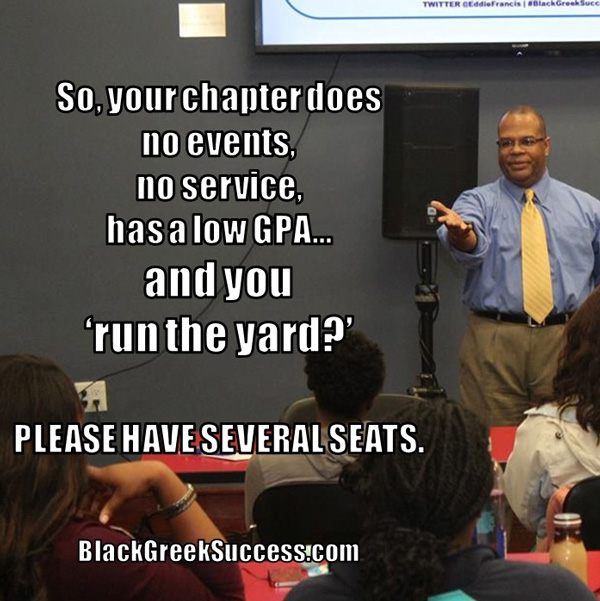 Black Greek Success Yard Respect Meme