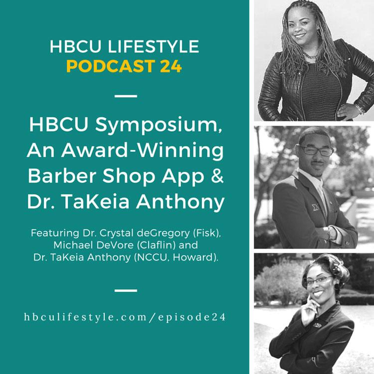 HL24: HBCU Symposium, Award-Winning App and Dr. TaKeia Anthony