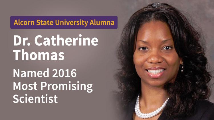 Alcorn State Alumna Catherine Thomas wins Most Promising Scientist Award