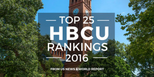 HBCU Rankings 2016: Top 25 Schools from US News