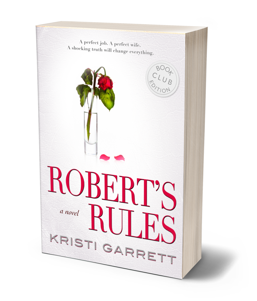 Robert's Rules: A Novel by Kristi Garrett
