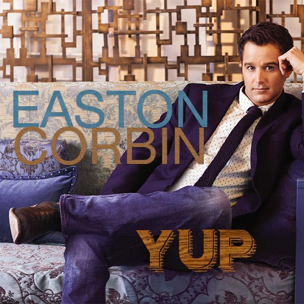 Easton Corbin Yup - CountryMusicRocks.net