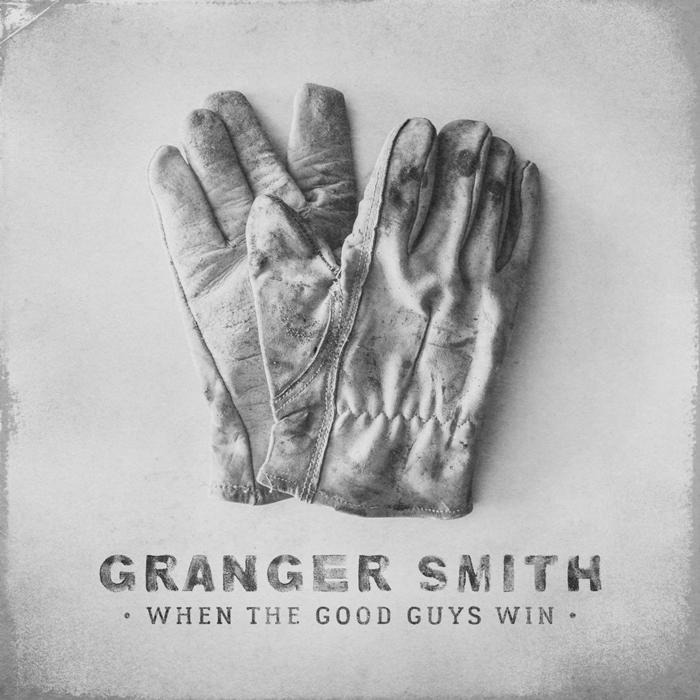 Granger Smith Album When The Good Guys Win