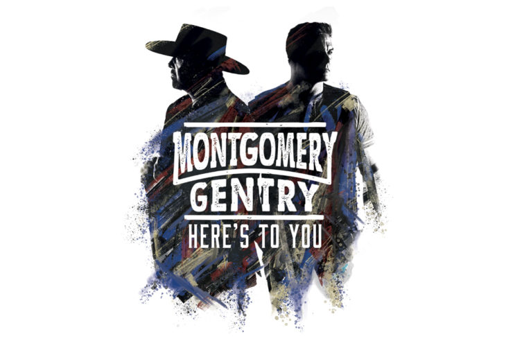 Montgomery Gentry Here's To You : Image Courtesy of Average Joes Entertainment
