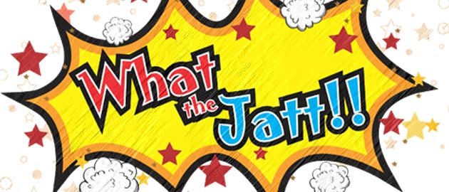 'What The Jatt', an adventurous comedy film.