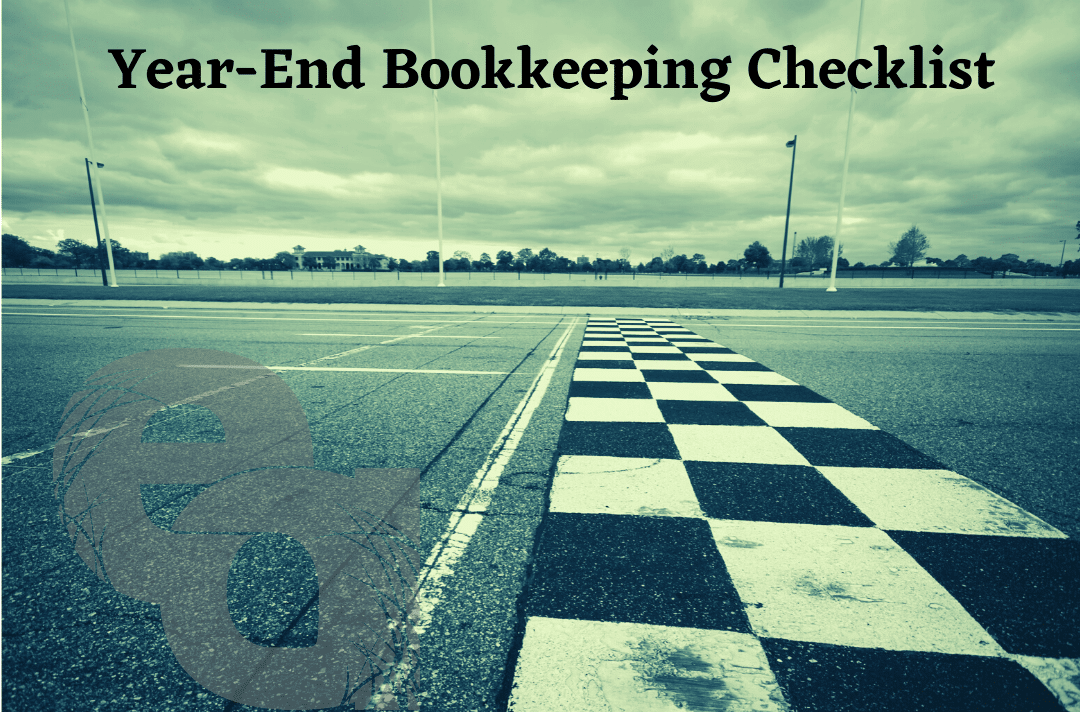 Year-End Bookkeeping Checklist