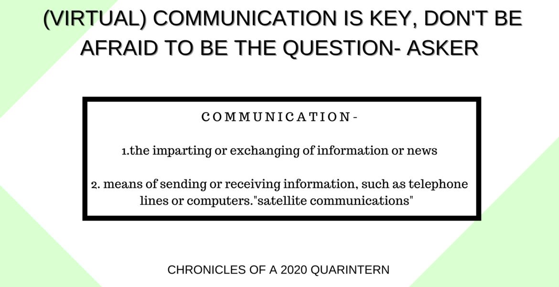 (Virtual) Communication is Key