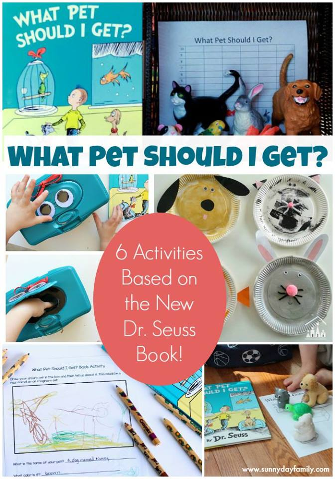 """6 Fantastic activities to go along with Dr. Seuss' new book """"What Pet SHould I Get?"""""""