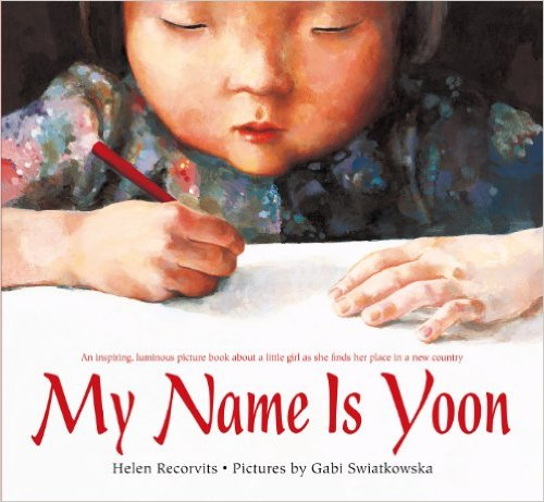 My Name is Yoon and other tips and books about respecting our friend's names.