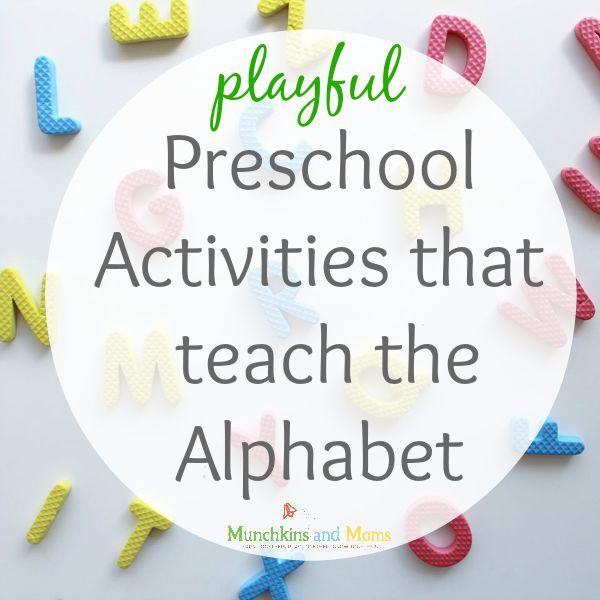Playful preschool activities that teach the alphabet