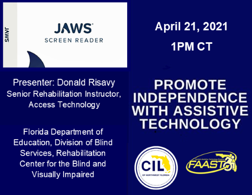 Assistive Technology to Promote Independence: JAW: Presenter Don Risavy