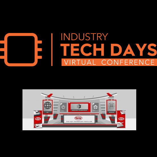 Industry Tech Days Virtual Conference by Digi-Key Electronics and EEtech