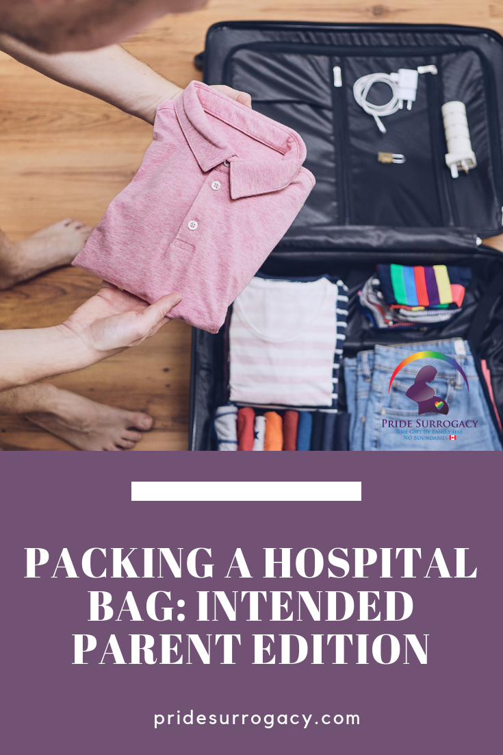 Pinterest - Packing a Hospital Bag_ Intended Parents Edition _ Pride Surrogacy - Gay surrogacy in Canada