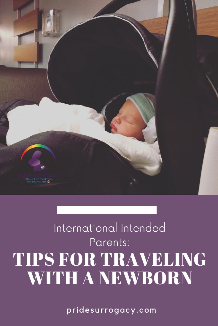 Pinterest - Tips for Traveling with a Newborn for International Intended Parents Through Surrogacy _ Pride Surrogacy - Gay surrogacy in Canada