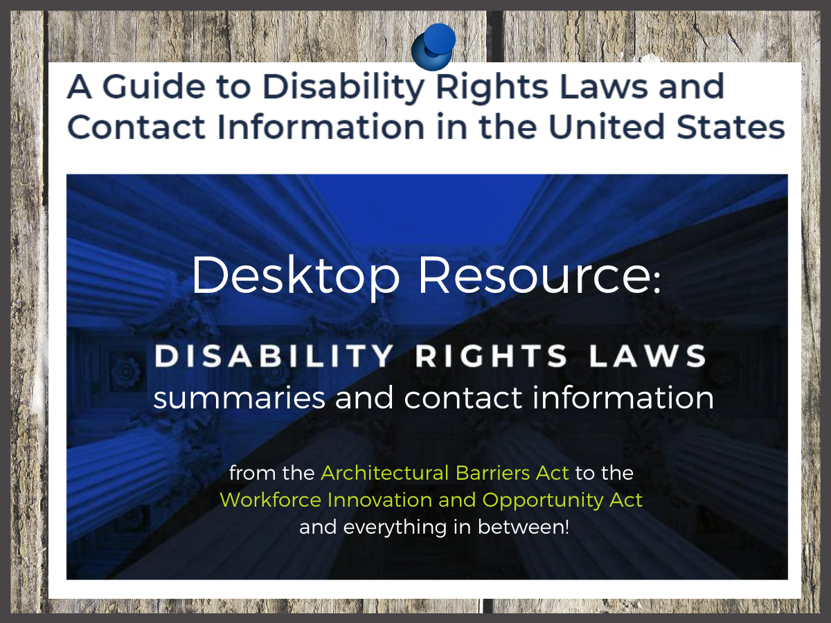 dark blue background with text: A guide to Disability Rights Laws and Contact Information in the United States
