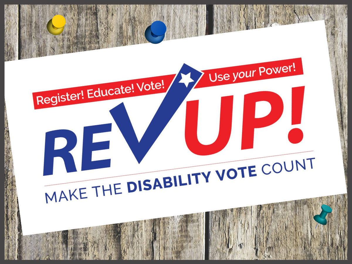 red white and blue Rev Up logo with words make the disability vote count
