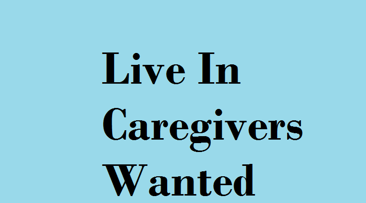 Work for live in caregivers in Yorba Linda, CA